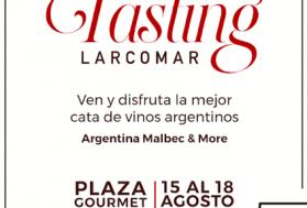 TASTING LARCOMAR: NUEVA EXPERIENCIA DE VINOS
